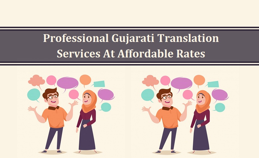 Professional Gujarati Translation Services At Affordable Rates