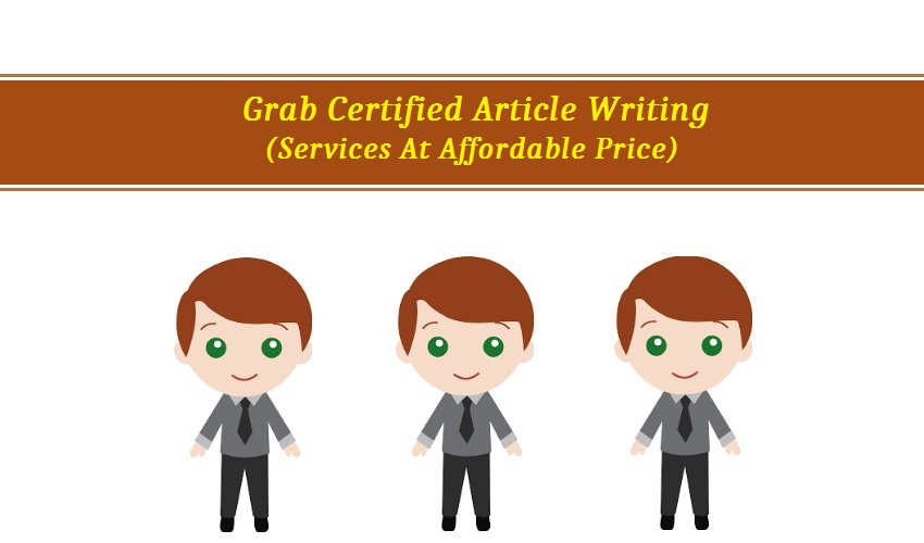 Grab Certified Article Writing Services At Affordable Price