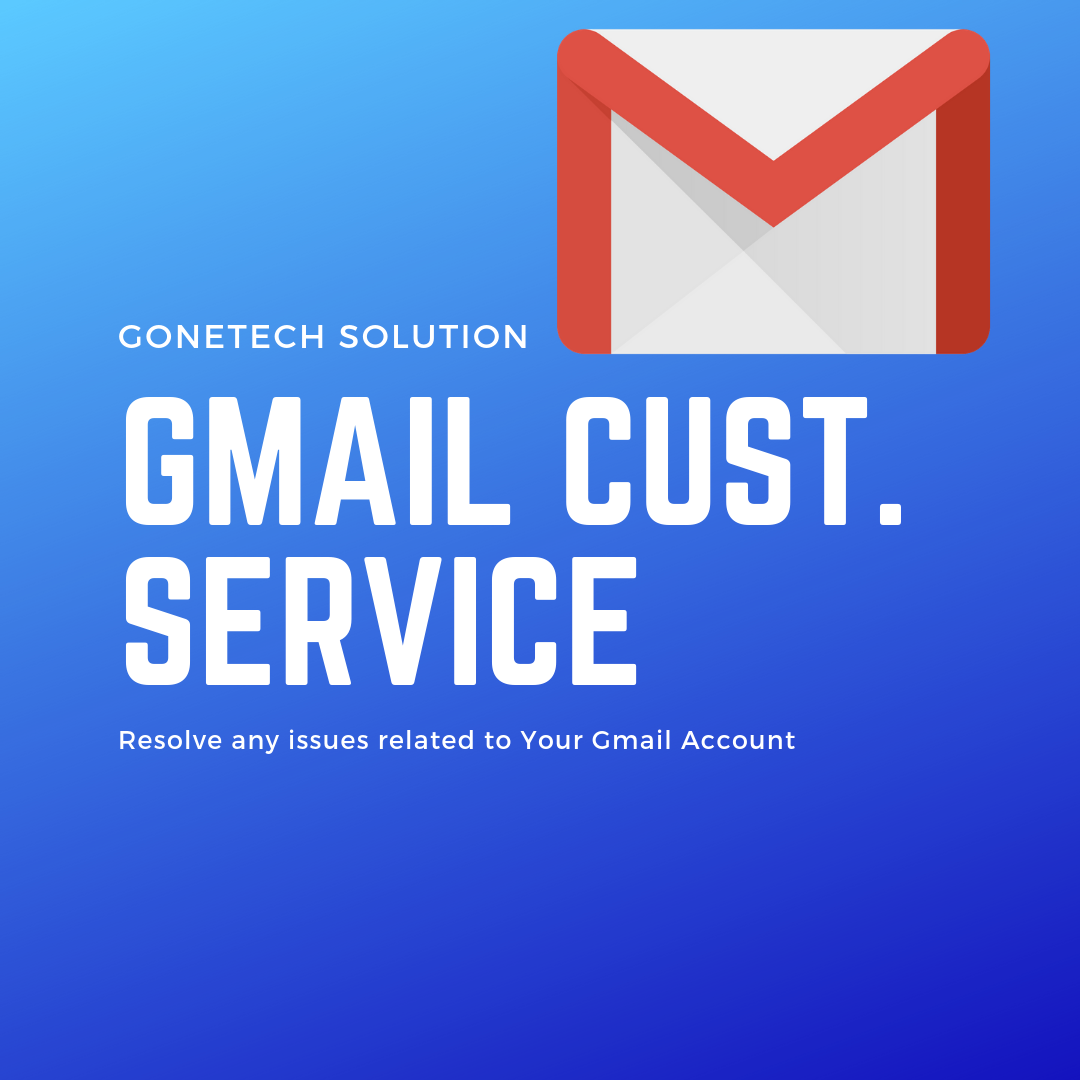 Gmail Customer Service Number - Easy Way To Resolve Gmail Related Issues - Updated | Must See!!!