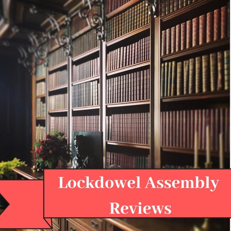 Lockdowel Assembly Reviews
