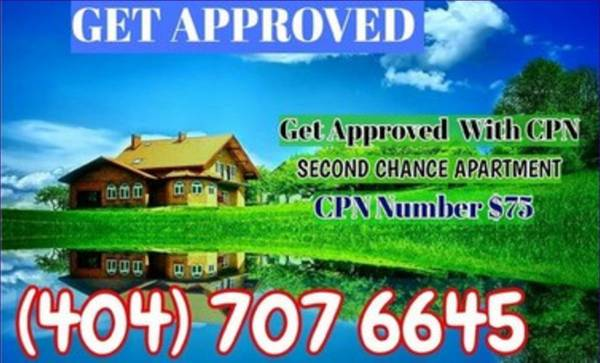 404-707-6645 SAME DAY $75 CPN SCN NUMBER NUMBERS BAD CREDIT EVICTION SECOND CHANCE HOUSING
