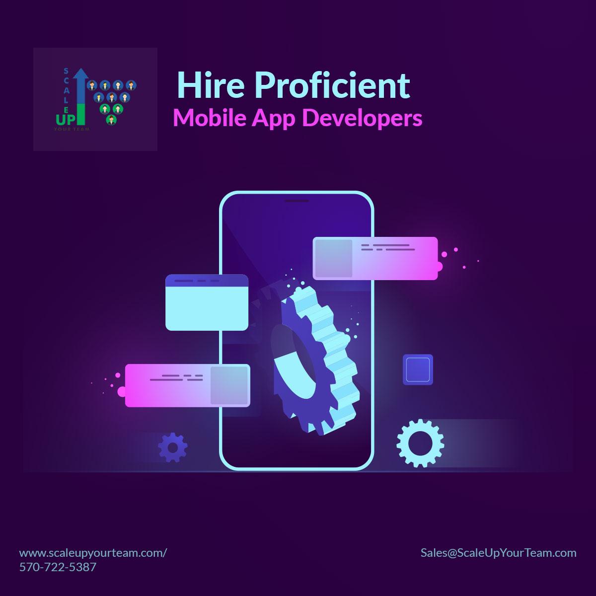 Hire Proficient Mobile App Developers