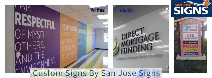 San Jose Signs | Outside Signs for Business | Outdoor Signs