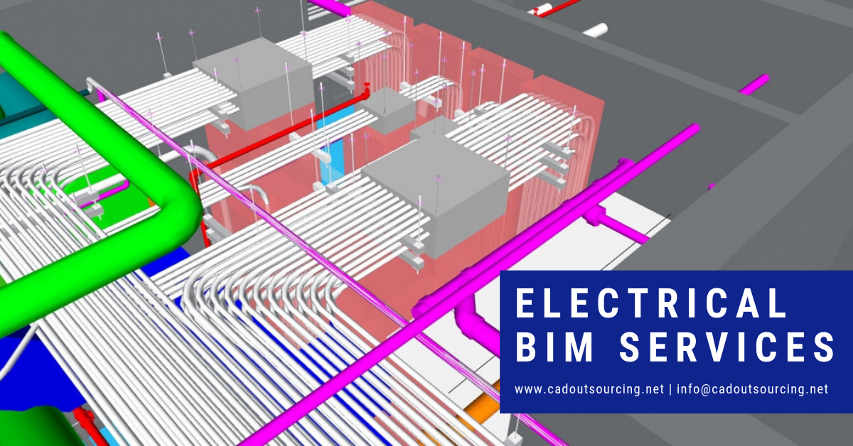 Get the effective Electrical Bim Services by CAD Outsourcing