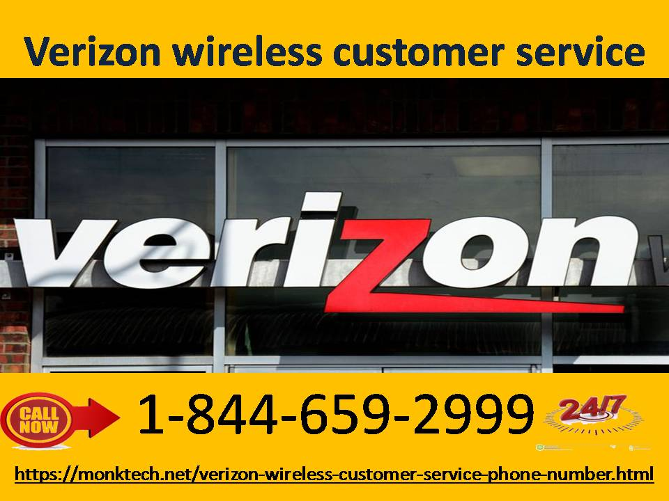 For effective results, contact Verizon wireless customer service 1-844-659-2999