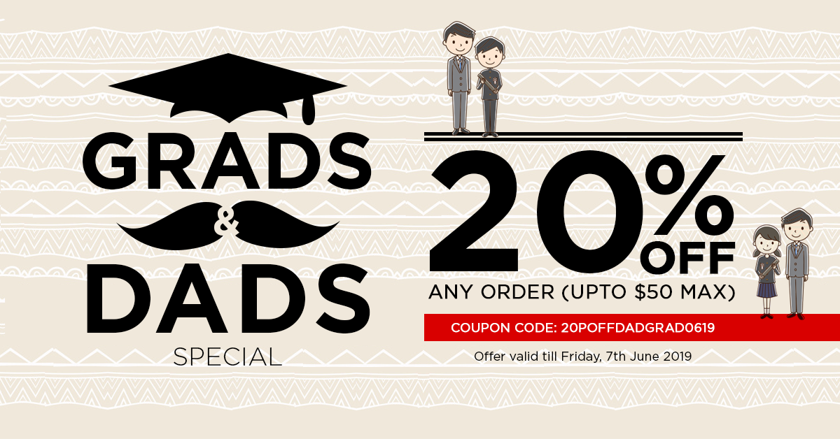 GRADS & DADS Special - Get 20% Off Site Wide!