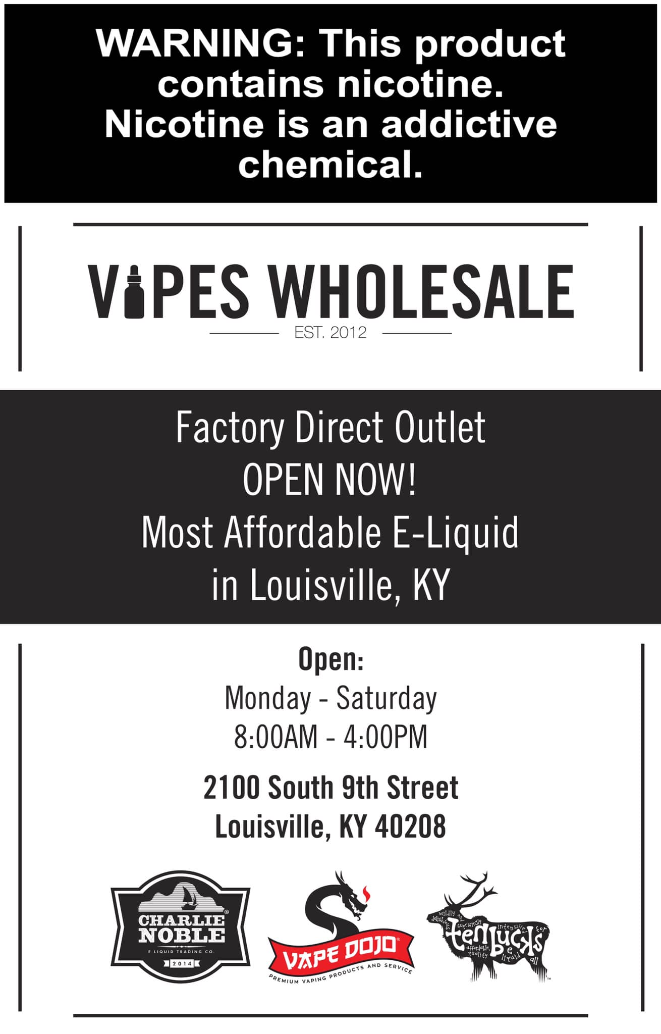 Vapes Wholesale NEW Outlet Store! $7.50 for 60ml, $10 for 120ml!