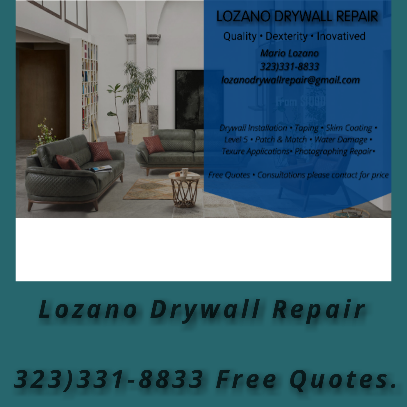 Lozano Drywall Repair
