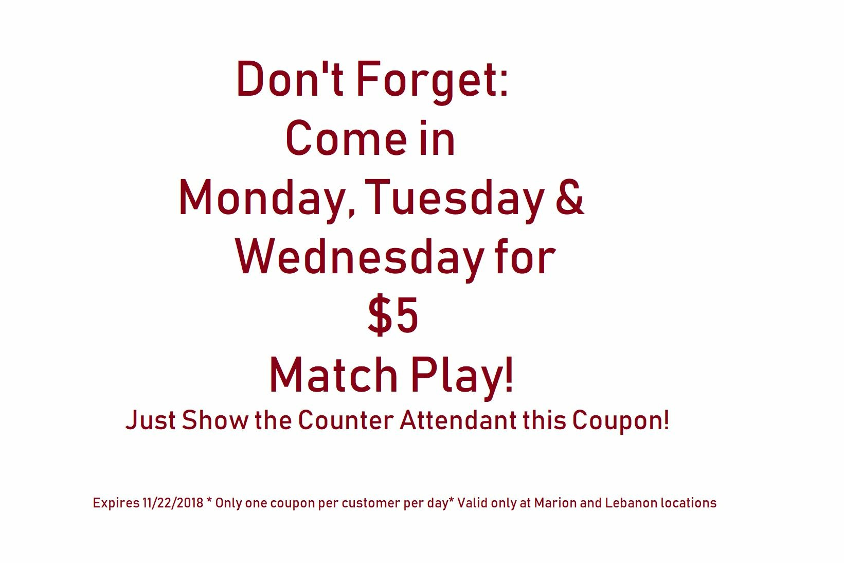 Free match play at Lucy's Place!