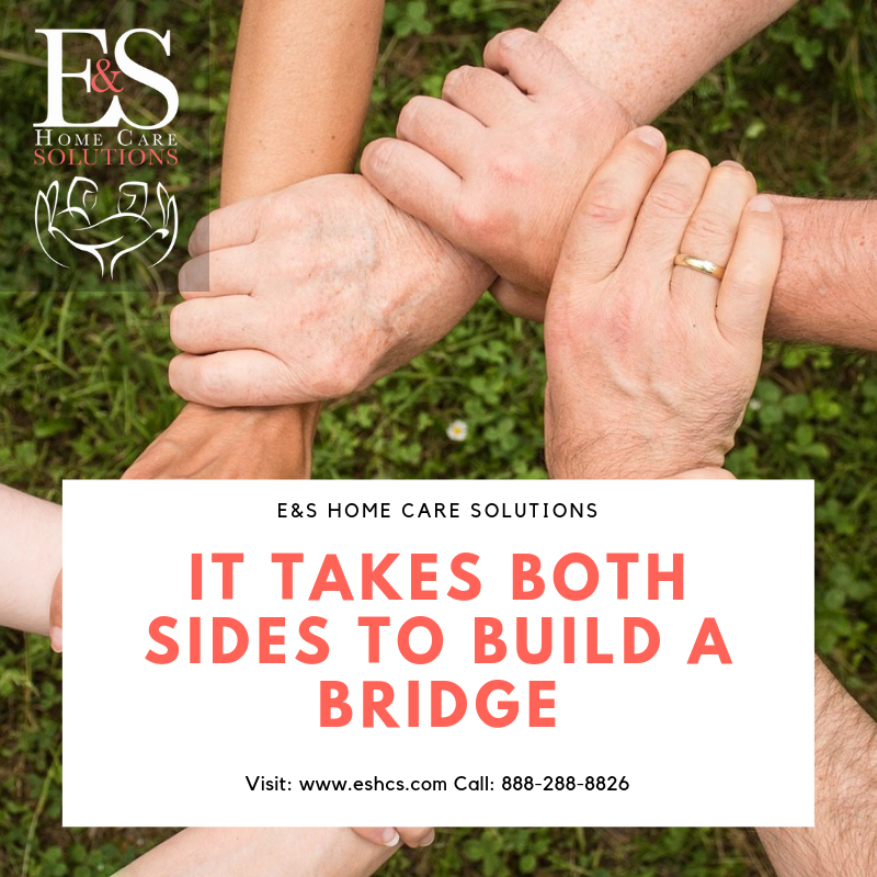 It Takes Both Sides to Build a Bridge – Home Care Services