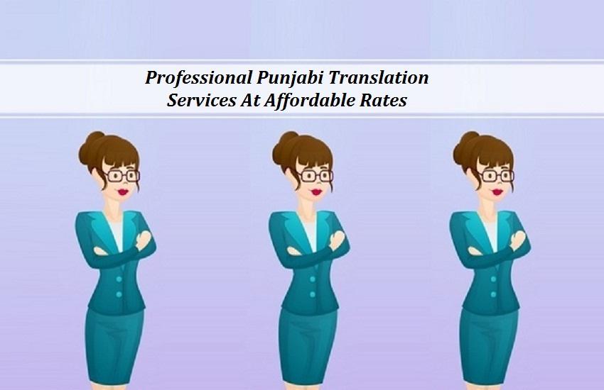 Professional Punjabi Translation Services At Affordable Rates