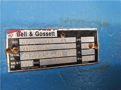 BELL & GOSSETT HSC3 940 13 PUMP 4X6X14A