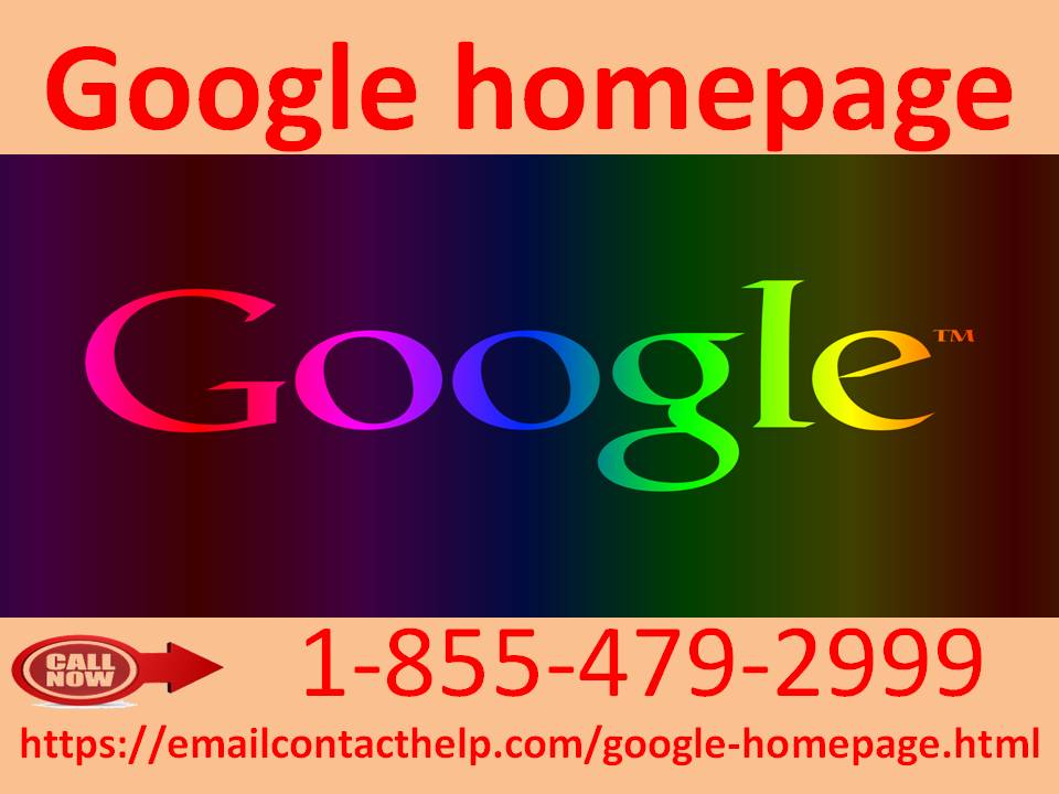 Call 1-855-479-2999 to reset your Google homepage