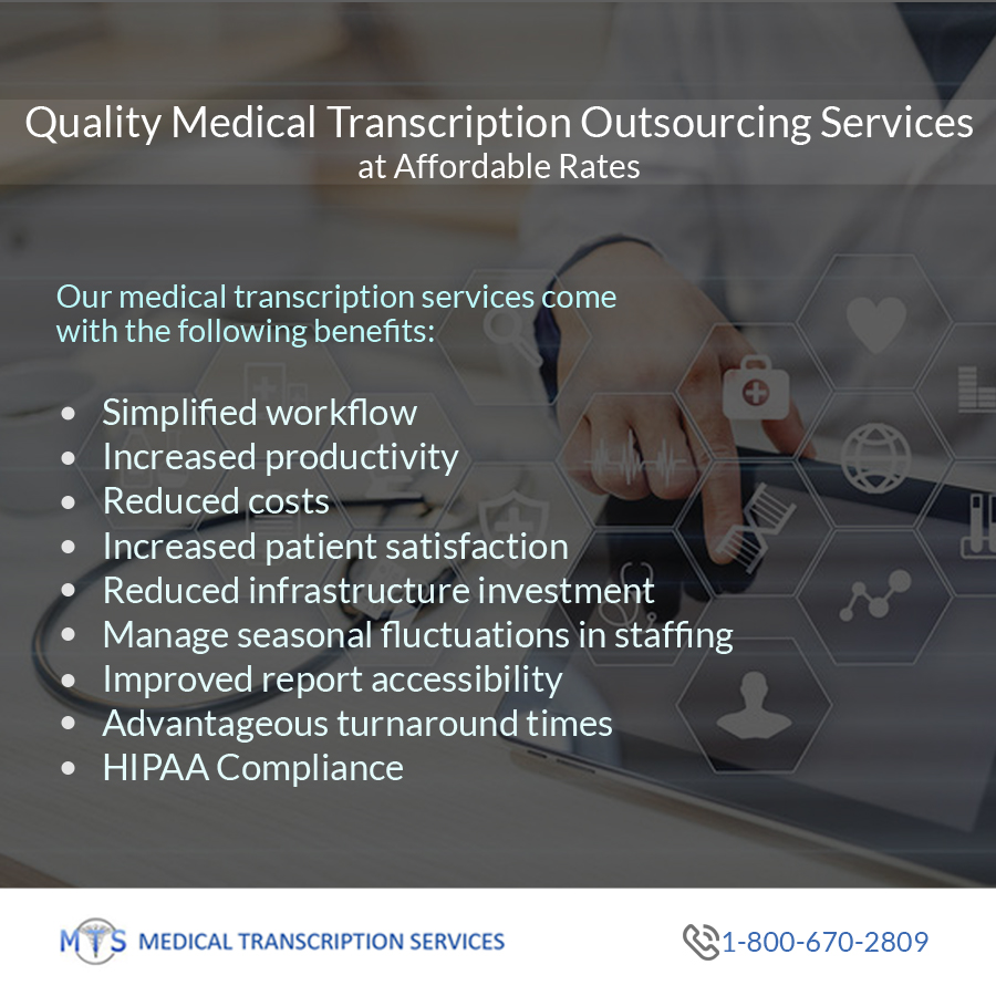 Quality Medical Transcription Outsourcing Services at Affordable Rates