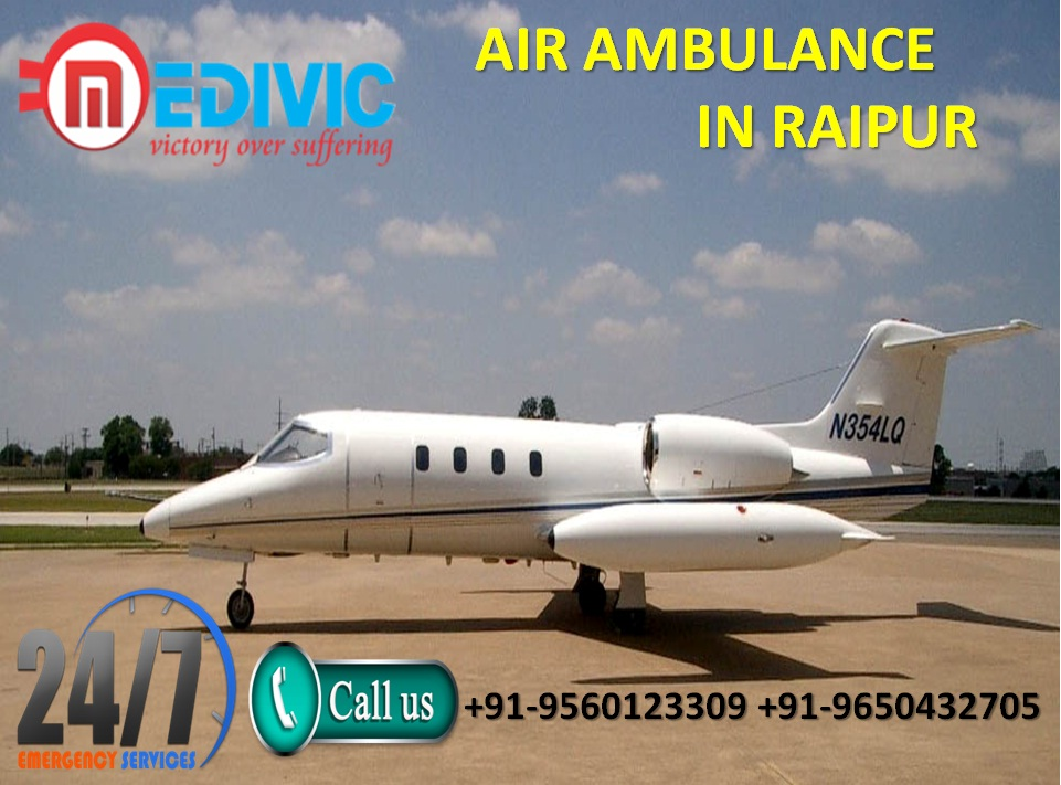 Get Quick Helping Hand Air Ambulance in Raipur by Medivic