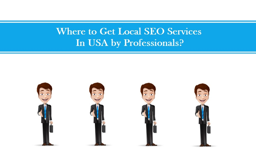 Where to Get Local SEO Services in USA by Professionals?