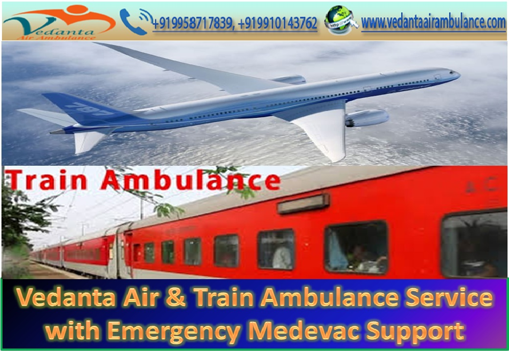 Vedanta Train Ambulance Services in Delhi with Technical Support