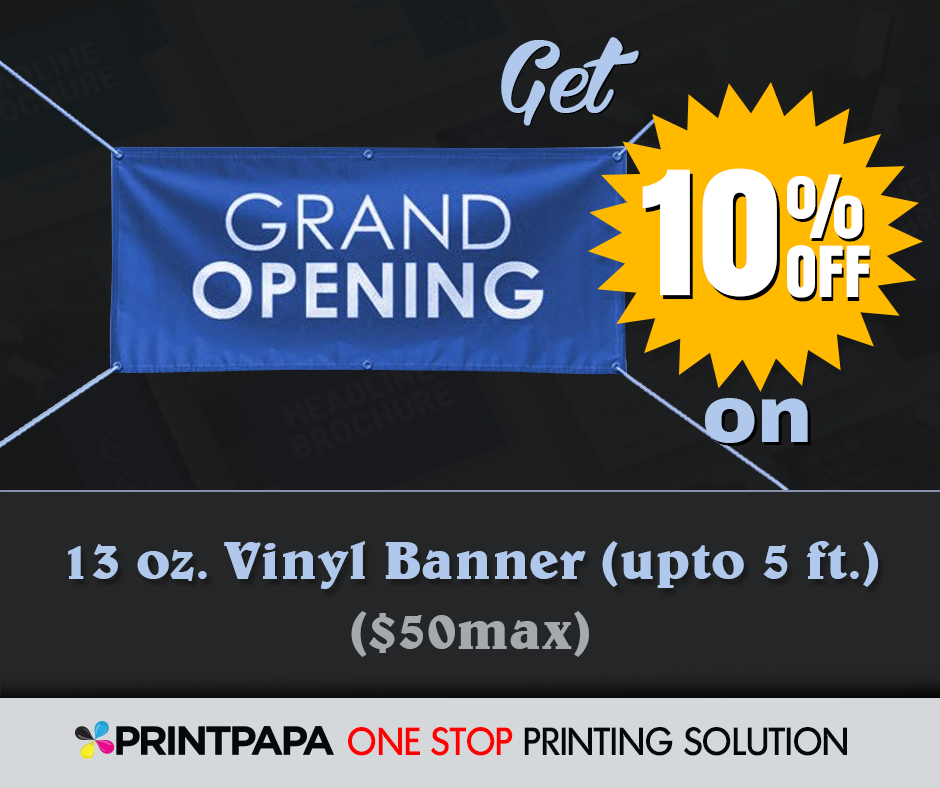 Get 10% off on 13 oz Vinyl banner (up to 5ft) (max $50)