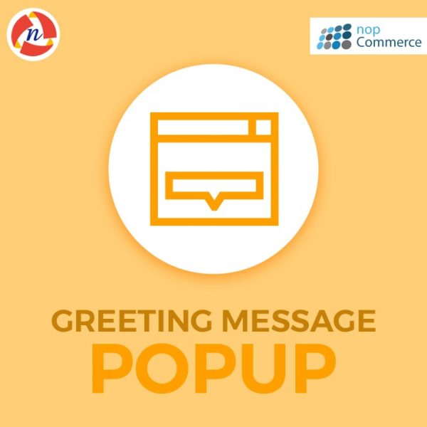 Greeting Message Popup Plugin for nopCommerce
