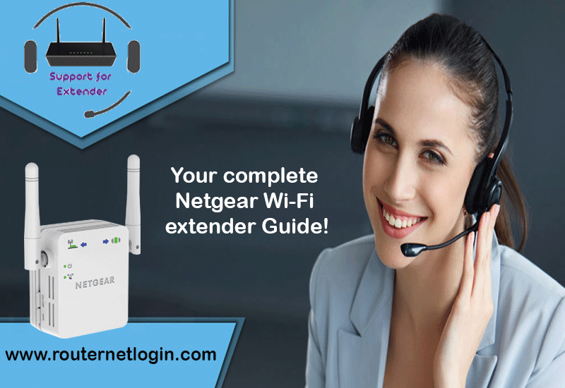 Your Complete Netgear Wi-fi Extender Guide