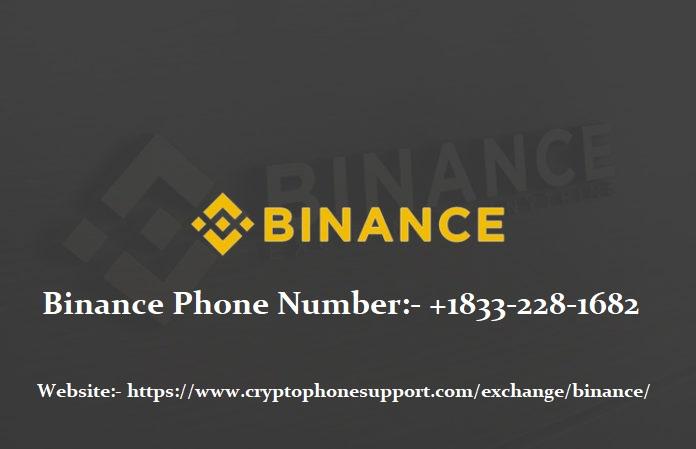 How To Reach Binance Phone Number.