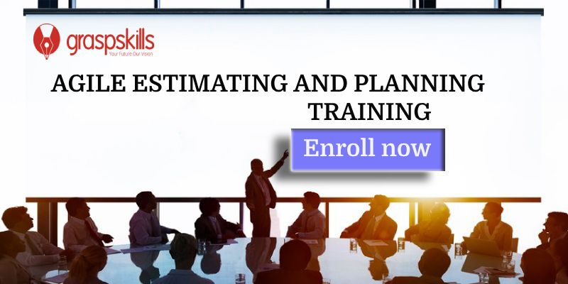 Agile Estimating and Planning Training Course in San Francisco, CA | Graspskills.com