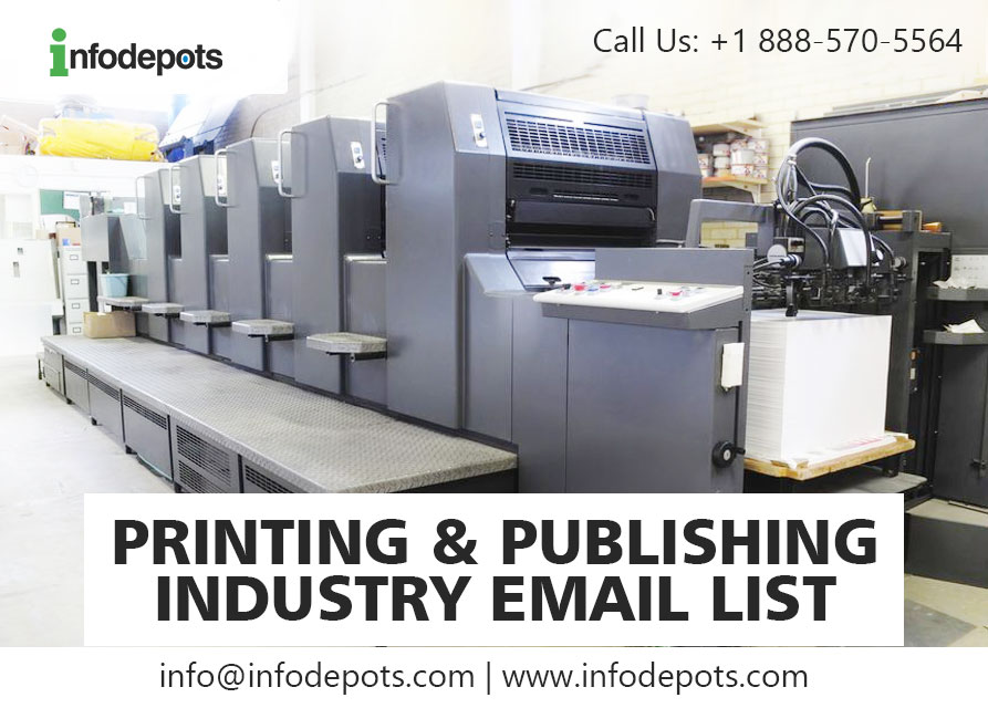 Buy 2019 Updated | Printing & Publishing Industry Email List |