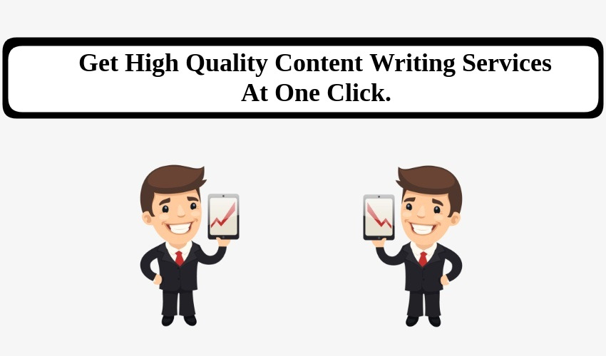 Get High Quality Content Writing Services At One Click.