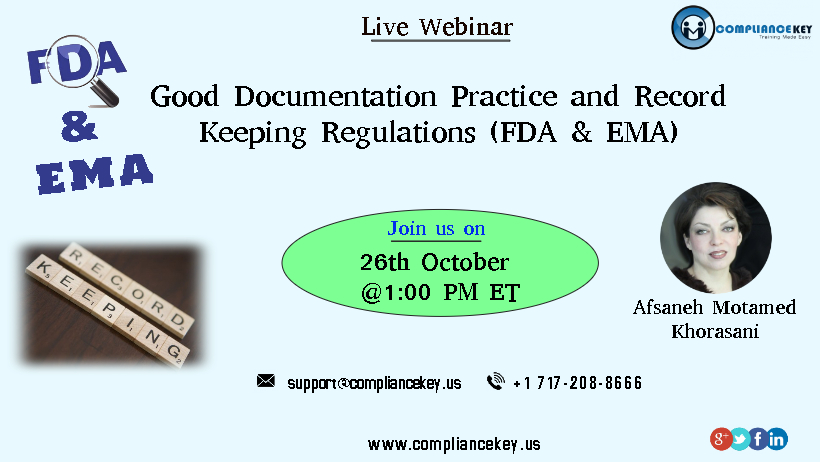 Good Documentation Practice and Record Keeping Regulations (FDA & EMA)