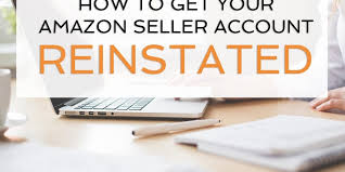 Reinstate Amazon Seller account