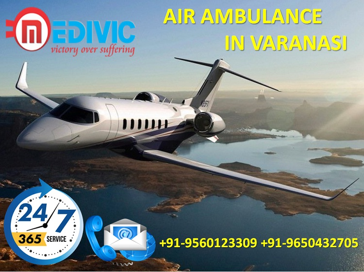 Avail Supercilious and Low Fare Air Ambulance in Varanasi by Medivic