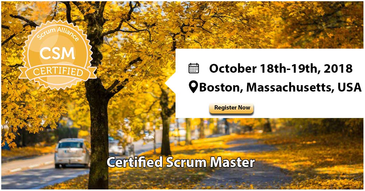 Certified Scrum Master (CSM®) | Boston, Massachusetts, USA