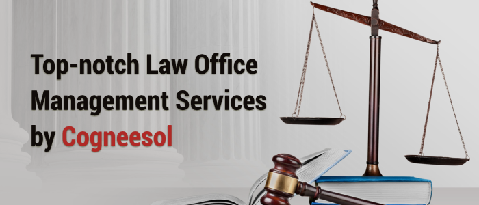 Law office management services at affordable prices!