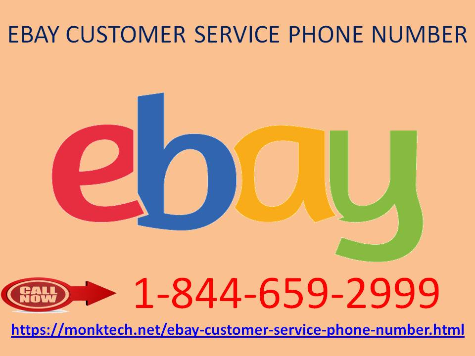 Forget all the technical woes by dialing eBay customer service phone number 1-844-659-2999