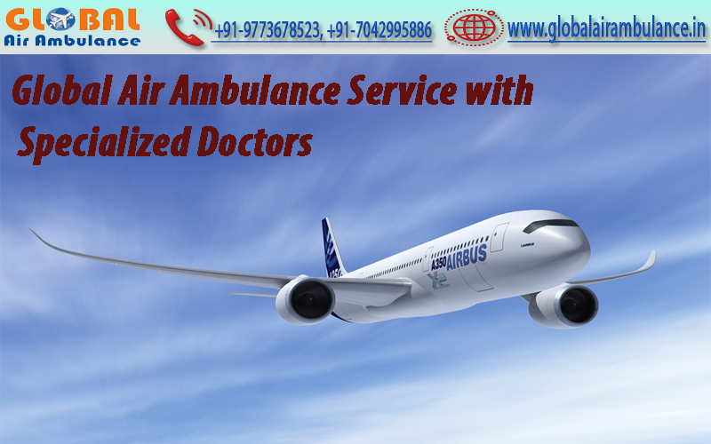 Global Air Ambulance Service from Muzzafarpur with MD Doctors