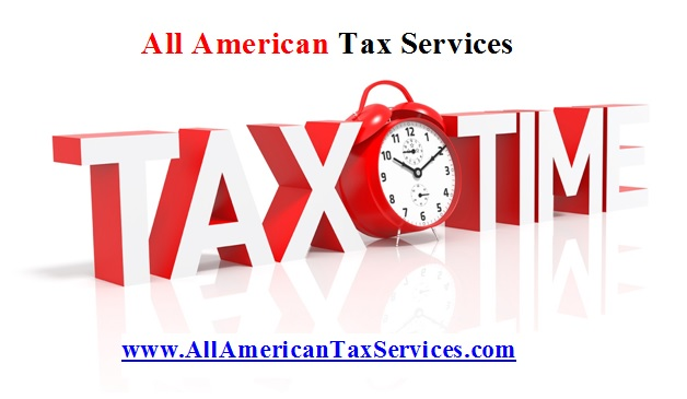 Get Ready!! It's Tax Season Again!! All American Tax Services LLC