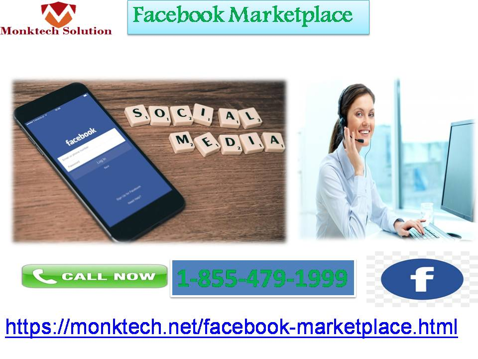 Avoid Getting Problems through Facebook marketplace 1-855-479-1999