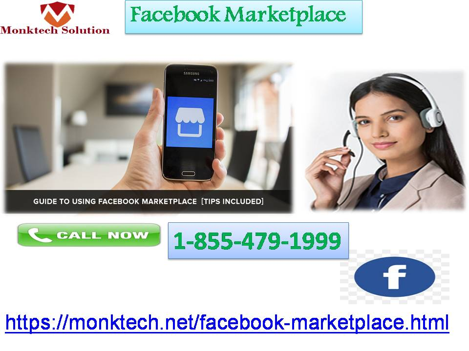Facebook Marketplace: Provider of a Feasible Solution 1-855-479-1999