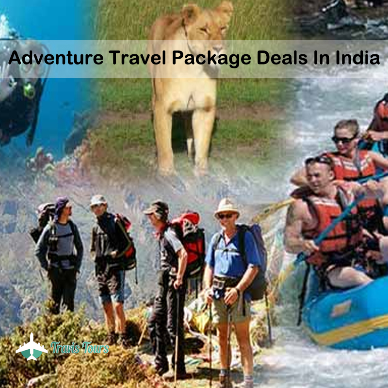 Adventure Travel Package Deals In India