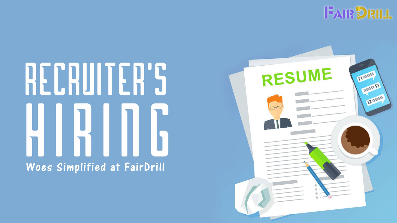 Recruiter's Hiring Woes Simplified at Fair Drill