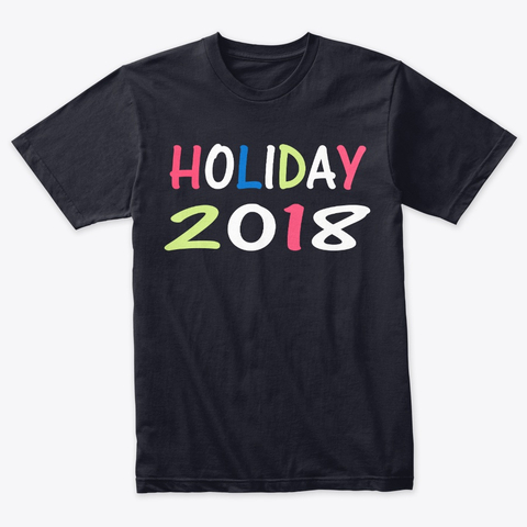 Holiday Funny Tshirt