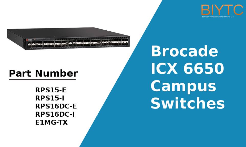 Brocade ICX 6650 Campus Switches