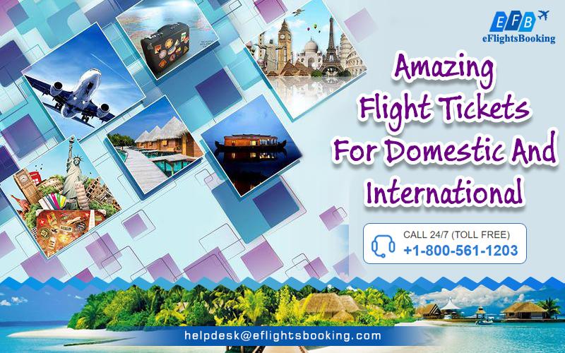 Last Minute Domestic and International Flights Booking - eFlightsBooking