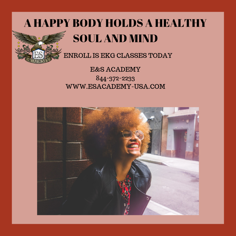 A HAPPY BODY HOLDS A HEALTHY SOUL AND MIND