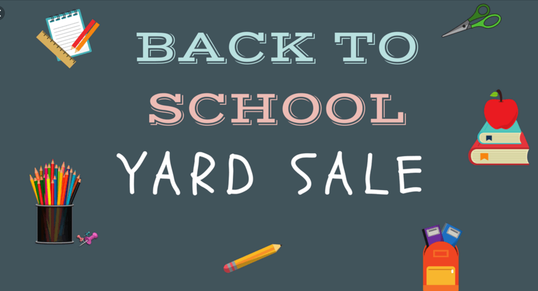 $5 or Less! Back to School Yard Sale Saturday and Sunday, August 4th - August 5th, 9am