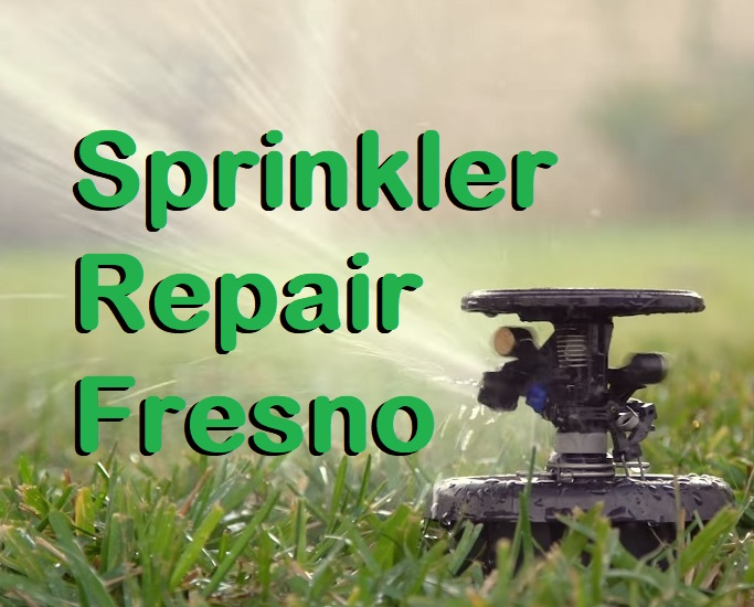 Sprinkler Repair Fresno