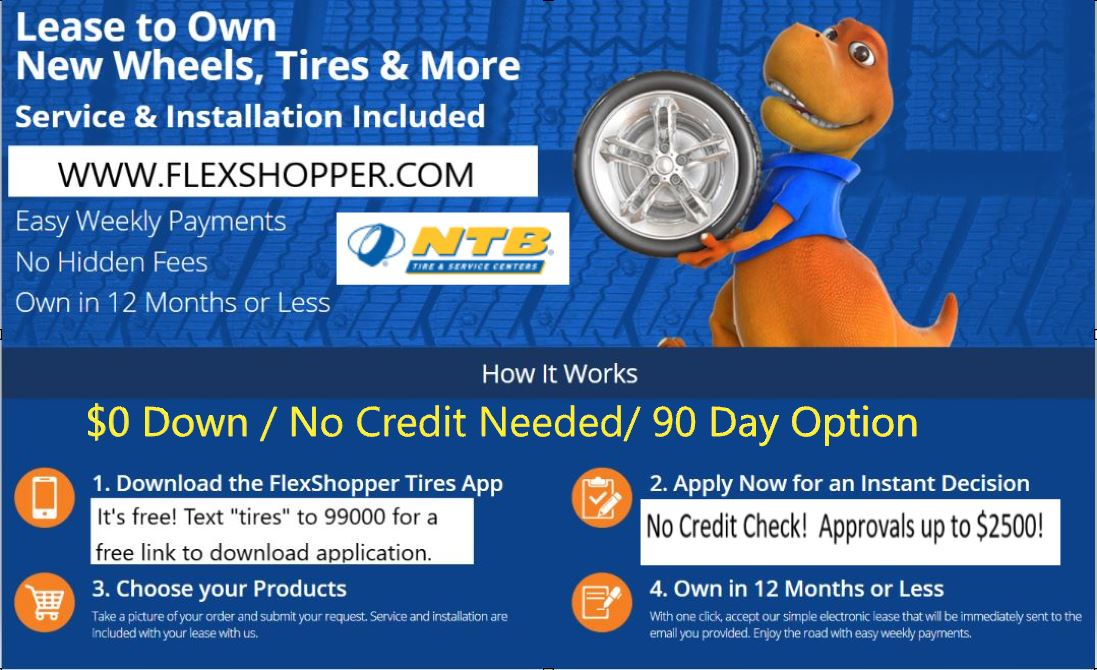 Tires, Wheels, Brakes & More for $0 down and No Credit Needed!