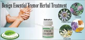 Benign Essential Tremor Herbal Treatment