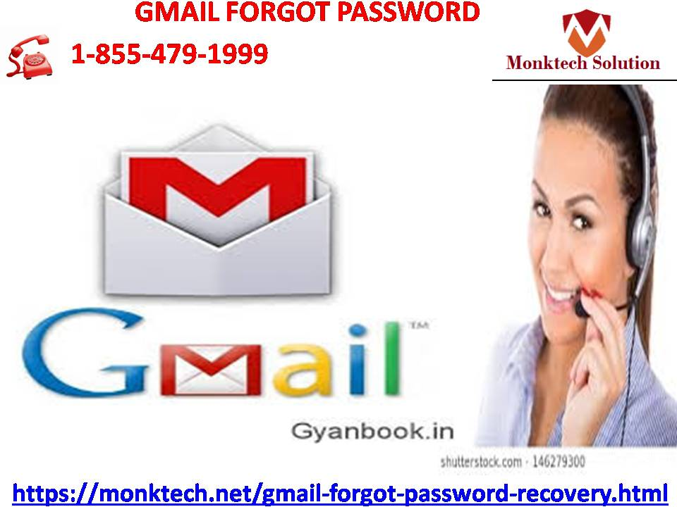 For getting assistance on Gmail Forgot Password, dial our number 1-855-479-1999