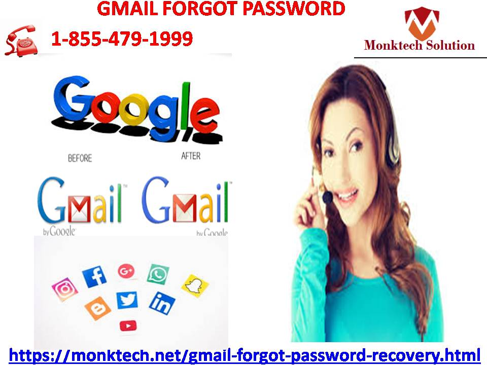 Ask us for getting aid of Gmail Forgot Password issues 1-855-479-1999